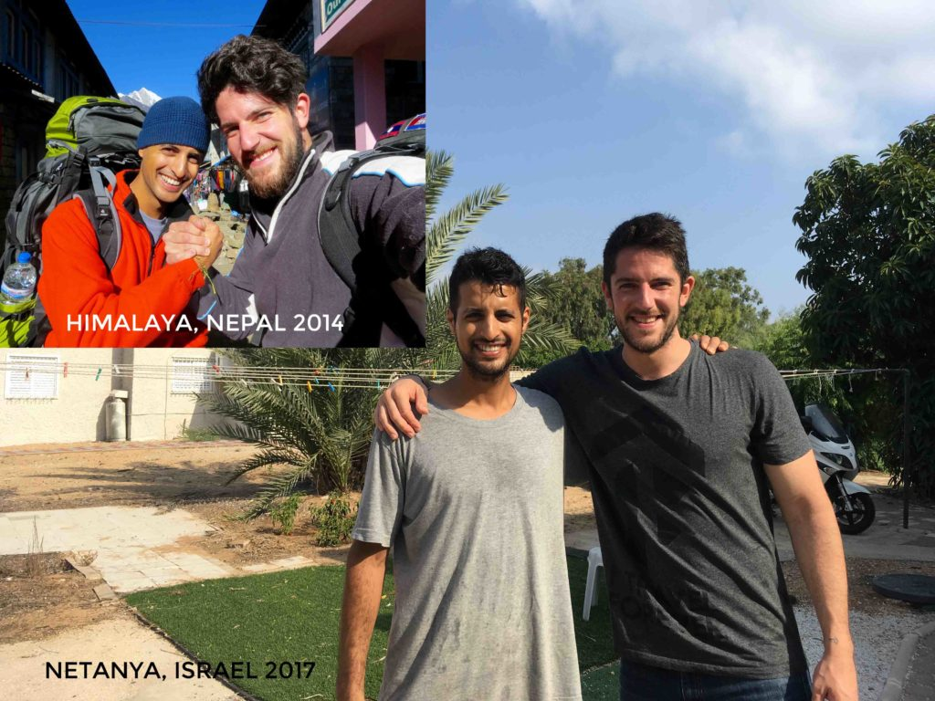 Met in Nepal, reunion in Israel with a very good friend Shai - the best !